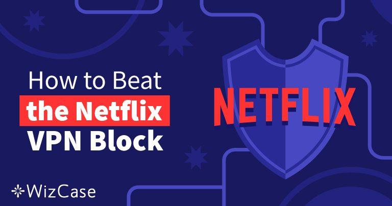 Τα 10 Καλύτερα VPN για Netflix – Λειτουργούν το 2020 (+ ΔΩΡΕΑΝ ΔΟΚΙΜΗ)