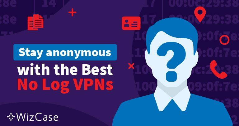 Τα Κορυφαία 4 VPN που δεν Τηρούν Αρχεία Καταγραφής για το 2021