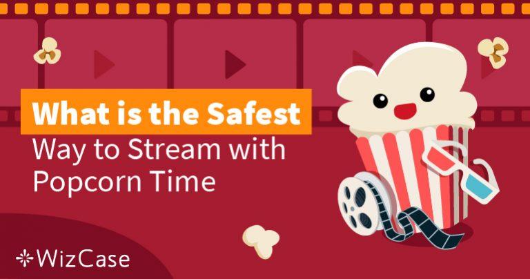 Είναι το Popcorn Time Ακόμα Ασφαλές το 2021;