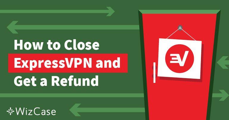 Πως να Ακυρώσετε την Συνδρομή ExpressVPN & να Λάβετε Επιστροφή Χρημάτων – Δοκιμασμένο & Αποδεδειγμένο