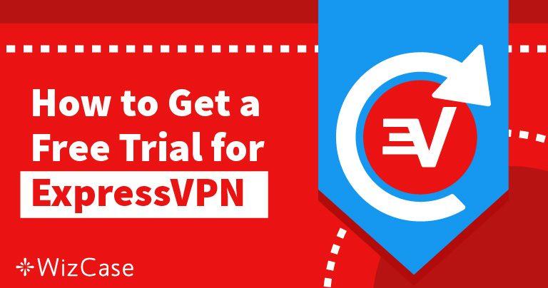 Δείτε πώς να Πάρετε Δωρεάν Δοκιμαστική Περίοδο 30 Ημερών για το ExpressVPN