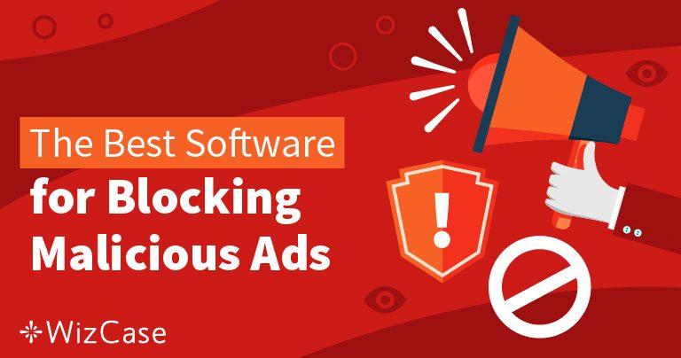 Τα 6 Καλύτερα Προγράμματα Αποκλεισμού Διαφημίσεων το 2020