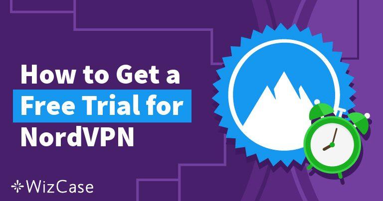 Πώς να Αποκτήσετε ένα Δωρεάν Δοκιμαστικό του NordVPN 2021 (Δοκιμάστε ΔΩΡΕΑΝ για 30 Ημέρες!)