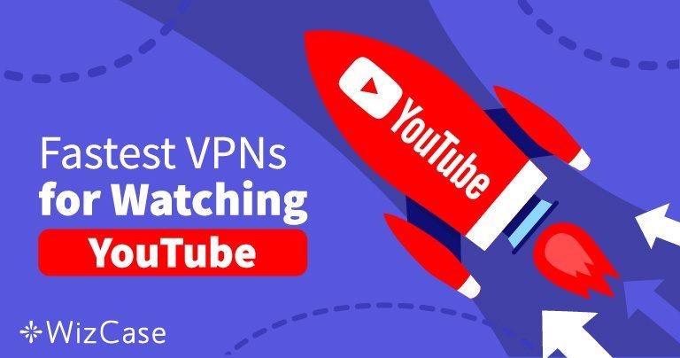 Αποκτήστε Πρόσβαση στα Μπλοκαρισμένα Βίντεο του YouTube με αυτά τα 5 Γρήγορα VPN το 2019
