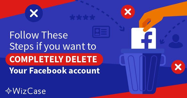 5 Βήματα για να Διαγράψετε το 100% των Δεδομένων σας από τον Λογαριασμό σας στο Facebook