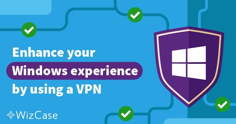 Τα 5 Καλύτερα VPN για Υπολογιστές με Windows – Ενημερώθηκε το 2021