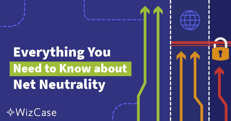 Τί Είναι η Διαδικτυακή ουδετερότητα; Ο απόλυτος οδηγός (Ενημέρωση 2019)
