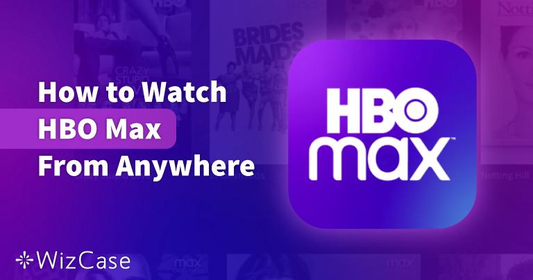 Πώς να παρακολουθήσετε HBO Max στην Ελλάδα το 2021