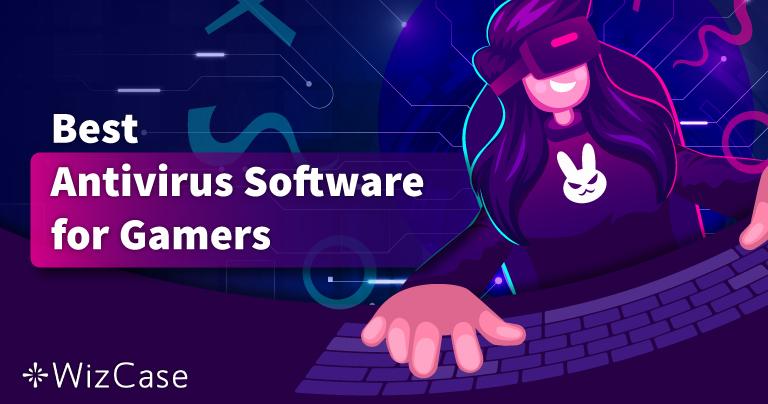 Το Καλύτερο Antivirus για Παιχνίδια σε PC για το 2021 – Τα 5 Καλύτερα