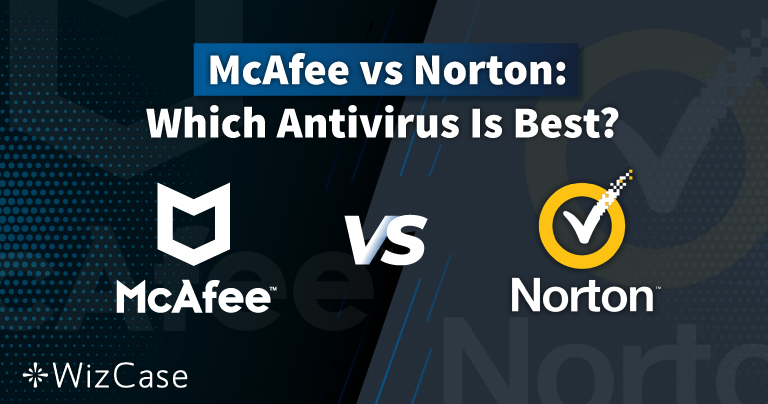 Norton vs McAfee 2021: Ποιο Antivirus Είναι Όντως το Καλύτερο;